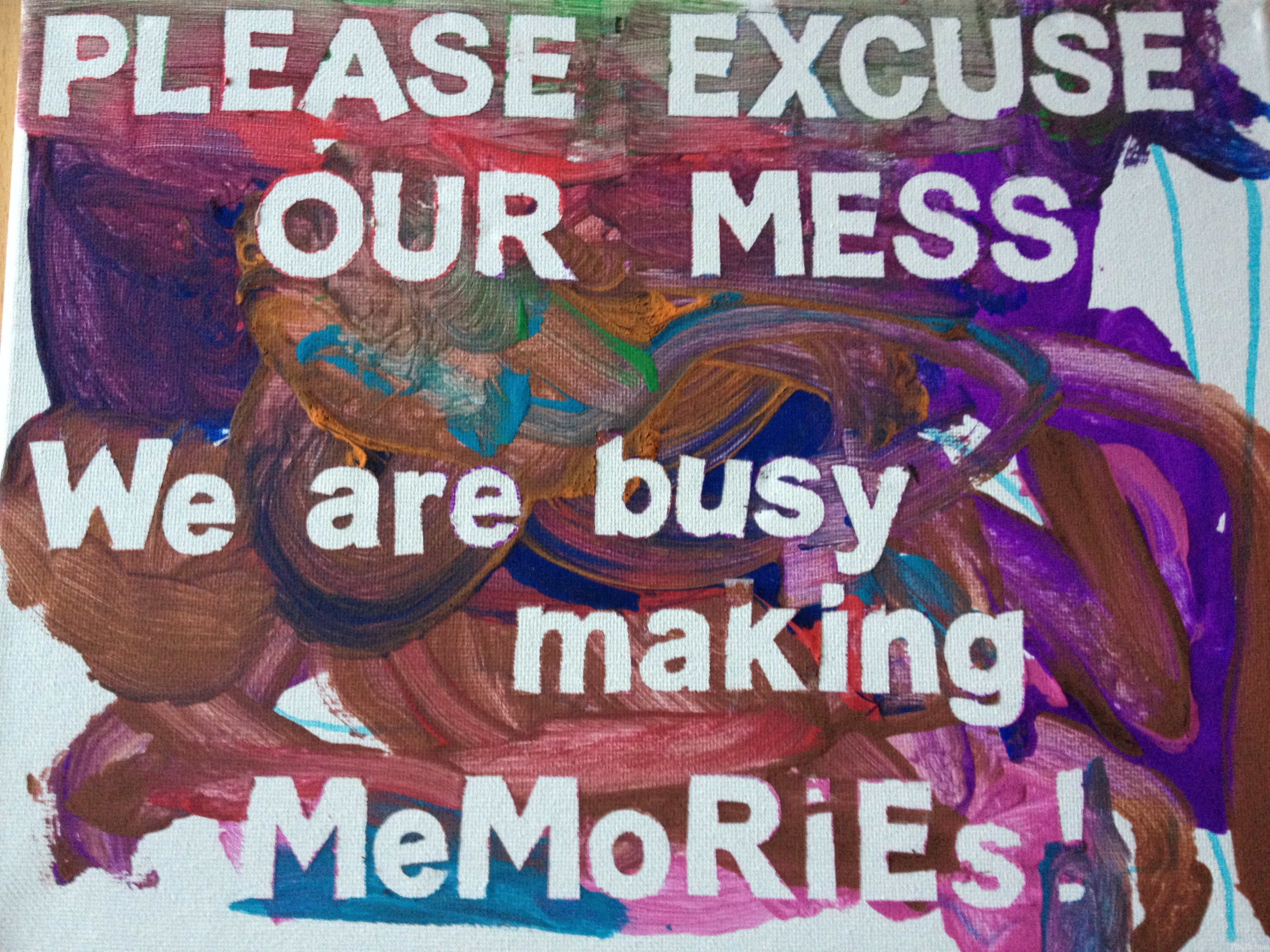 Please excuse our mess.  We are busy making Memories!