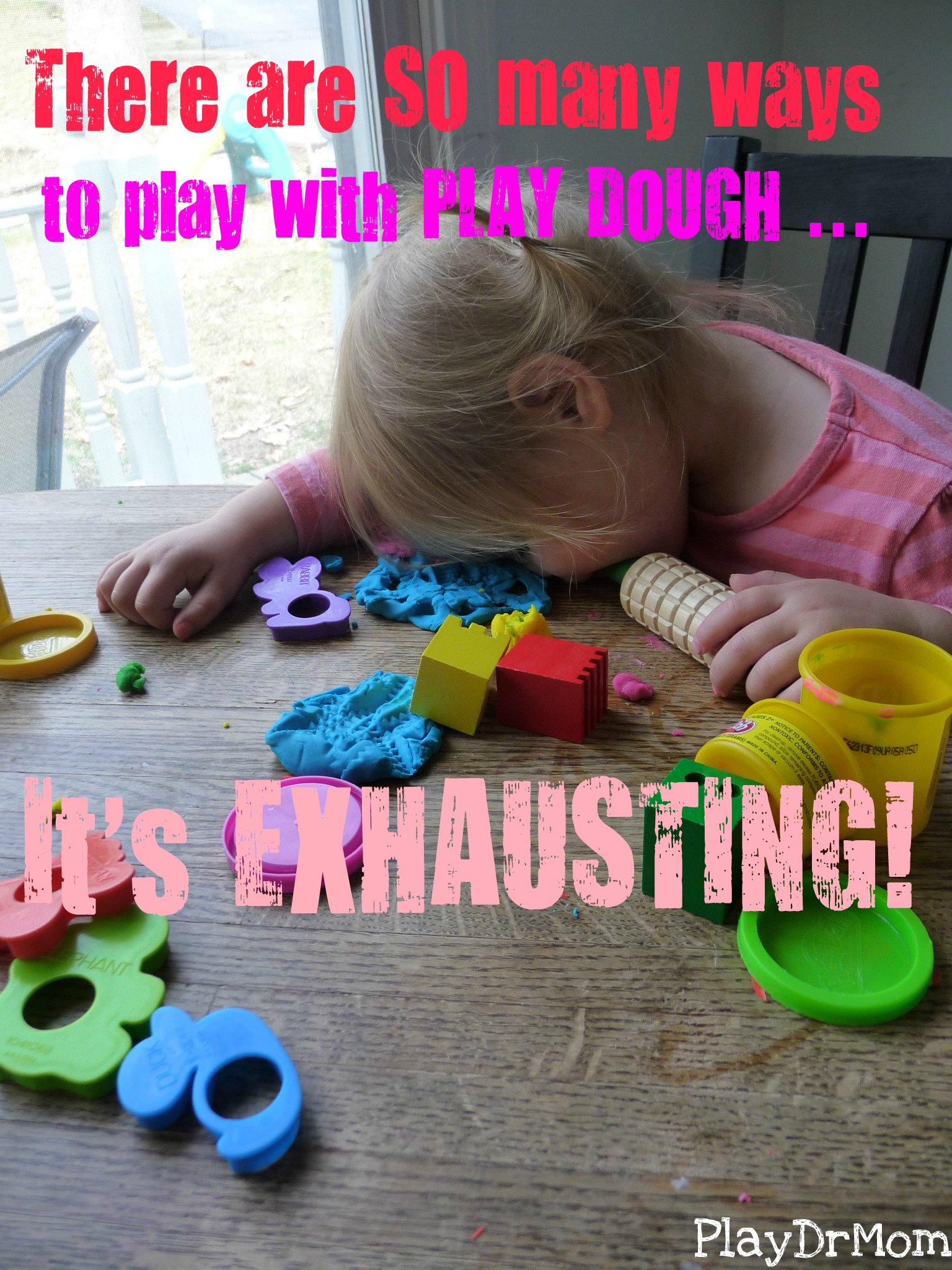 it's exhausting!