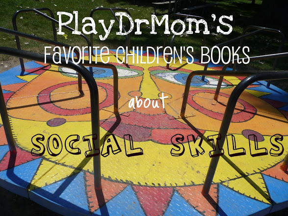 Playdrmom's favorite children's books on social skills