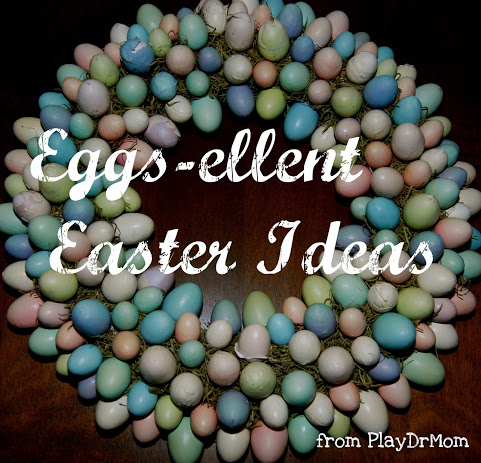 Eggs-ellent Easter Ideas