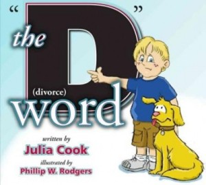 The-D-Word-Divorce-Julia-Cook-Phillip-Rodgers-636766-400x358