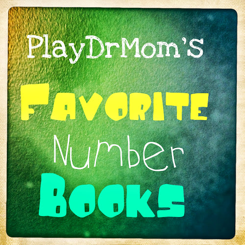 PlayDrMom shares a variety of books about counting and early-learning math fun.