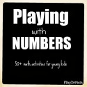 PlayDrMom rounds up a ton of early math activities for kids.