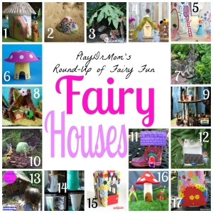 Part of PlayDrMom's Round-Up of Fairy Fun:  Fairy Houses