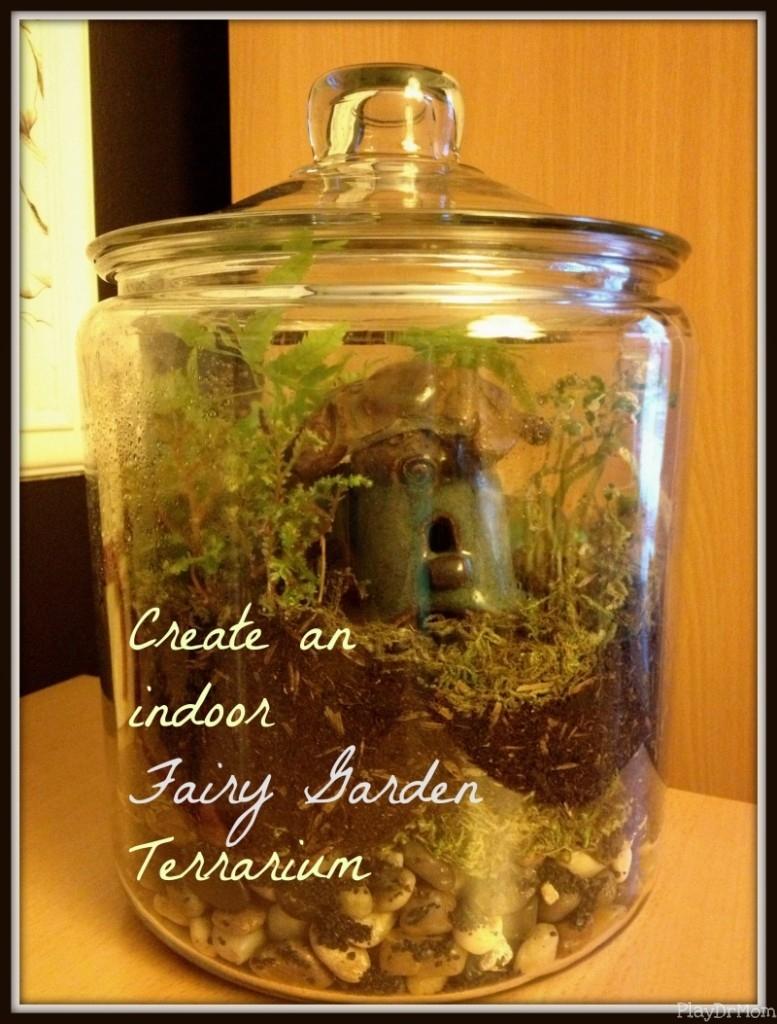 PlayDrMom shares how to create a simple indoor fairy garden terrarium.