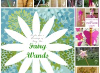 Part of PlayDrMom's Fairy Fun Round Up: Fairy wands