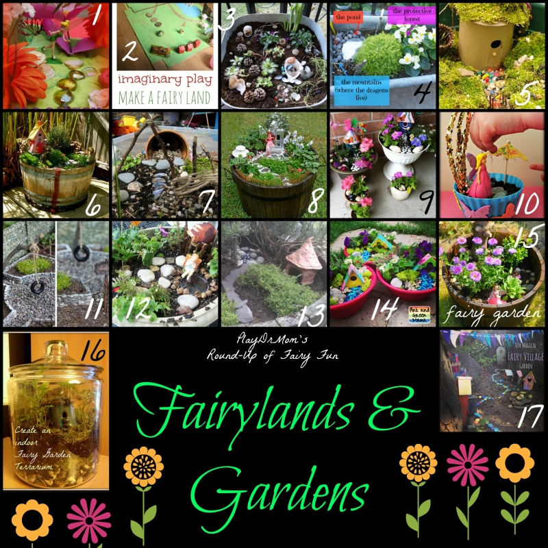 Part of PlayDrMom's Fairy Fun Round-Up:  fairylands and gardens
