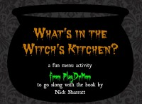 "PlayDrMom brews up a fun activity to go along with Nick Sharratt's book, ""What's in the Witch's Kitchen?"""