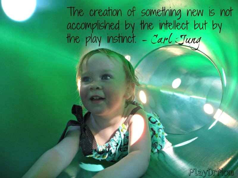 PlayDrMom highlights the Importance and Power of Play -  quote from Jung