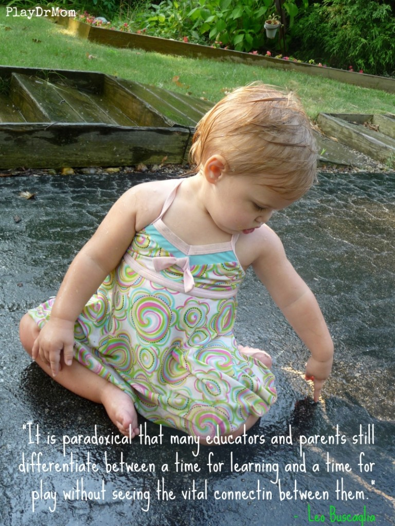 PlayDrMom highlights the Importance and Power of Play -  quote from Leo Buscaglia