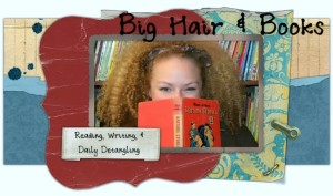 Big Hair and Books