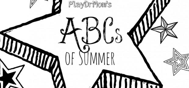 PlayDrMom's ABCs of Summer