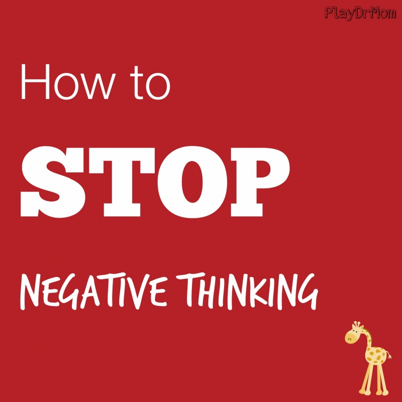How to refrain from negative thinking