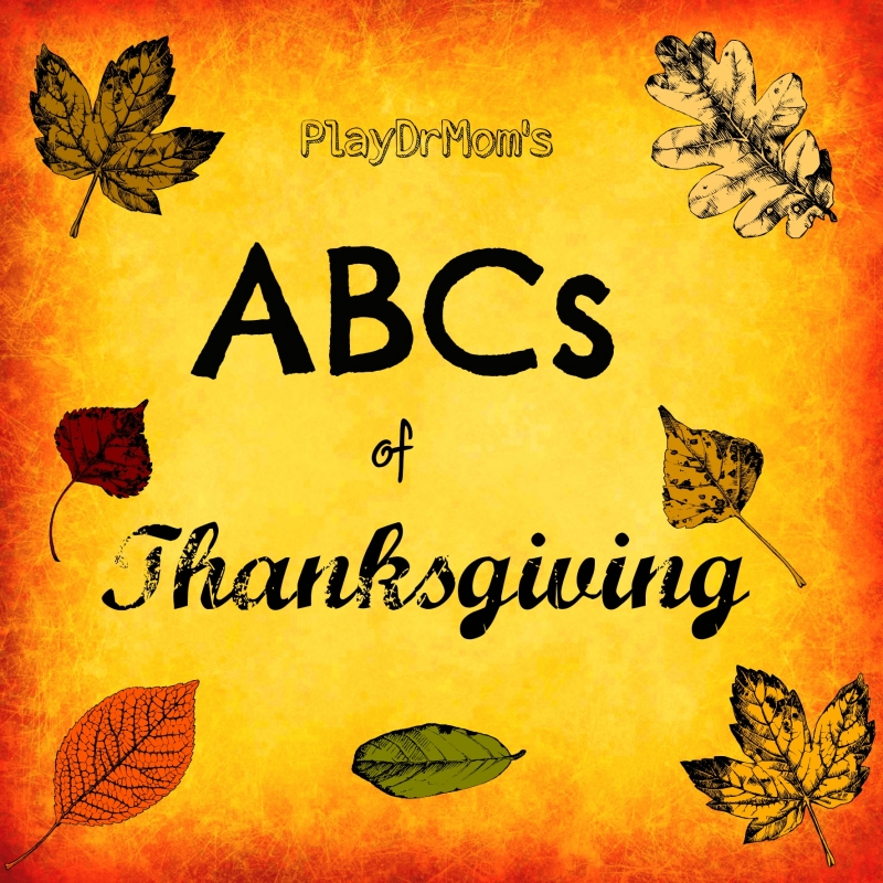 PlayDrMom rounds up the ABCs of Thanksgiving