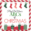 PlayDrMom rounds up Christmas fun from A to Z!