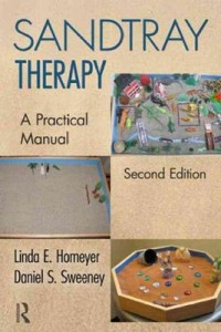 Sandtray-Therapy-A-Practical-Manual-Linda-Homeyer-Daniel-Sweeney-883344